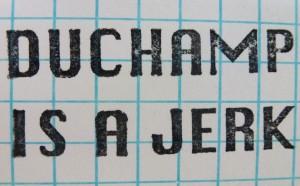 DuchampIsAJerk